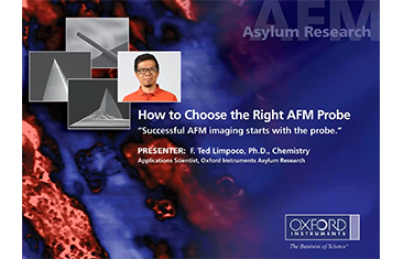 How to Choose the Right AFM Probe Webinar