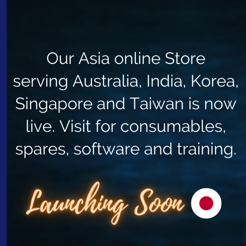 Our Asia Online Store is live. Visit for consumables, spares, software and training. Launching soon: Japan